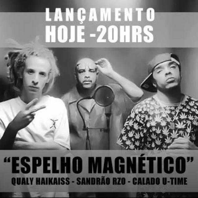 """Pedro Qualy integrante do Haikaiss, Sandrão RZO e Calado U-Time lançam hoje, às 20h, a música nova """"Espelho Magnético""""."""